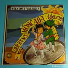 Discos de vinilo: GRUP DE DANSES MONCADA. VALENCIA. FOLKLORE VALENCIÀ. Lote 204634012