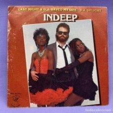 Discos de vinilo: SINGLE, INDEEP - LAST NIGHT A D.J. SAVED MY LIFE - DJ DELIGHT. Lote 204672617