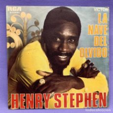 Discos de vinilo: SINGLE, HENRY STEPHEN - LA NAVE DEL OLVIDO. Lote 204675011