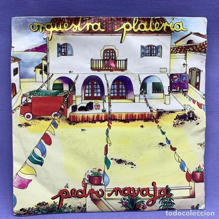 SINGLE, ORQUESTRA PLATERIA - PEDRO NAVAJA (Música - Discos - Singles Vinilo - Grupos y Solistas de latinoamérica)