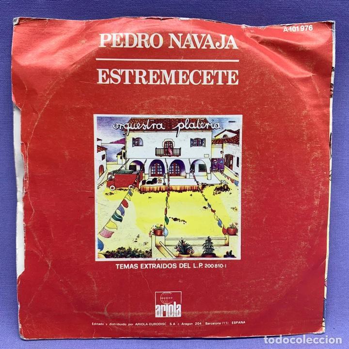 Discos de vinilo: SINGLE, ORQUESTRA PLATERIA - PEDRO NAVAJA - Foto 3 - 204675687