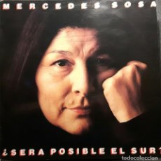 Discos de vinilo: MERCEDES SOSA - SERA POSIBLE EL SUR - LP - ESPAÑA - 1985 - EXCELENTE - PHILIPS - NO CORREOS. Lote 204677357