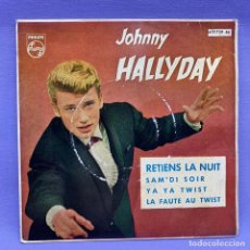 Discos de vinilo: SINGLE, JHONNY HALLYDAY RETIENS LA NUT. Lote 204685606