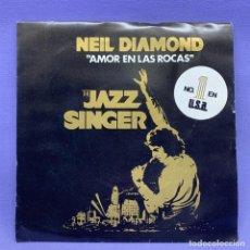 """Discos de vinilo: SINGLE, NEIL DIAMOND """"AMOR EN LAS ROCAS"""". Lote 204688165"""