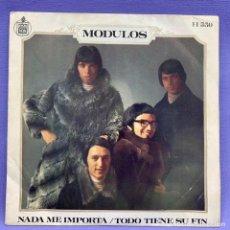 Discos de vinilo: SINGLE, MODULOS - NADA ME IMPORTA / TODO TIENE SU FIN. Lote 204689757