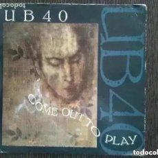 Discos de vinilo: UB 40 - COME OUT TO PLAY (SG) 1988. Lote 204706090