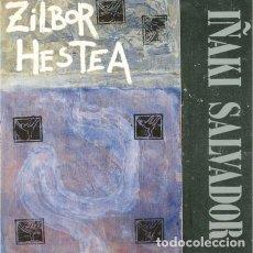 Discos de vinilo: IÑAKI SALVADOR – ZILBOR HESTEA LP. Lote 288374333