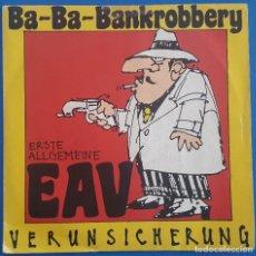 Discos de vinilo: SINGLE / ERSTE ALLGEMEINE VERUNSICHERUNG / BA-BA-BANKROBBERY / EMI 1986. Lote 204730110