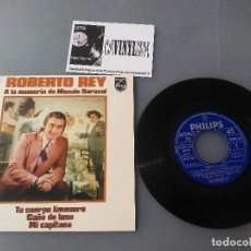 Discos de vinilo: ROBERTO REY - A LA MEMORIA DE MANOLO CARACOL EP PHILIPS 62 24 058.. Lote 204735721
