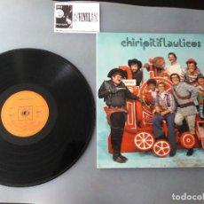 Discos de vinilo: CHIRIPITIFLAUTICOS (LP-ALBUM, GATEFOLD) CBS S 65910. Lote 204735855