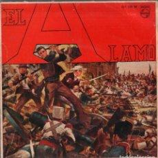 Discos de vinilo: EL ALAMO - OBERTURA/ DE GUELLO Y LAS HOJAS VERDES/ PARA LAS DAMAS/ EL CHICO DE TENNESSEE/FINAL.. Lote 204749913
