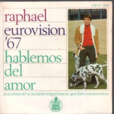Disques de vinyle: RAPHAEL EUROVISION '67 HABLEMOS DEL AMOR / EP HISPAVOX DE 1967 RF-592 , BUEN ESTADO. Lote 204750757