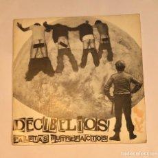 "Disques de vinyle: 7"" DECIBELIOS PALETAS PUTREFACTOS. MOVIDA. PUNK .OI ENVÍO GRATIS. Lote 204760915"