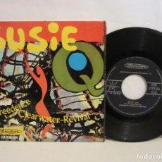 Discos de vinilo: CREEDENCE CLEARWATER REVIVAL - SUSIE Q - SINGLE - 1968 - SPAIN - VG/VG. Lote 204764675