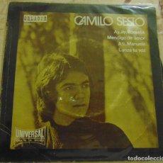 Discos de vinilo: CAMILO SESTO – AY, AY, ROSSETA / MENDIGO DE AMOR / A TI, MANUELA / LANZA TÚ VOZ EP 1971. Lote 204771533
