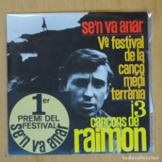 Discos de vinilo: RAIMON - SE'N VA ANAR + 3 - EP. Lote 204772665