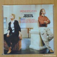 Discos de vinilo: PHIL COLLINS / MARILYN MARTIN - SEPARATE LIVES - SINGLE. Lote 204772916