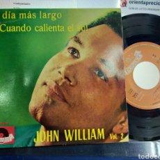 Discos de vinilo: JOHN WILLIAM EP VOL.2 EL DÍA MÁS LARGO + 3 1963. Lote 204773283