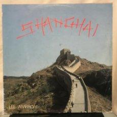 Discos de vinilo: LEE MARROW SHANGHAI 1985 45RPM ITALO-DISCO. Lote 204790560