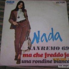 Discos de vinilo: NADA - MA CHE FREDDO FA SINGLE - SAN REMO 69 - RCA RECORDS 1969 - MONOAURAL. Lote 204797605