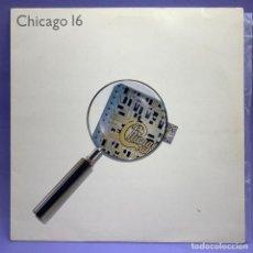 Discos de vinilo: VINILO LP CHICAGO 16 - 1986 ESPAÑA - VG+. Lote 204798660