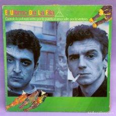 Discos de vinilo: SINGLE EL ÚLTIMO DE LA FILA - CUANDO LA POBREZA ENTRA POR LA PUERTA ..ESPAÑA 1985- VG+. Lote 204803310
