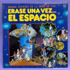 Discos de vinilo: VINILO LP ERASE UNA VEZ EL ESPACIO ... BANDA SONORA DE LA T.V.E - ESPAÑA 1981 VG++. Lote 204805122