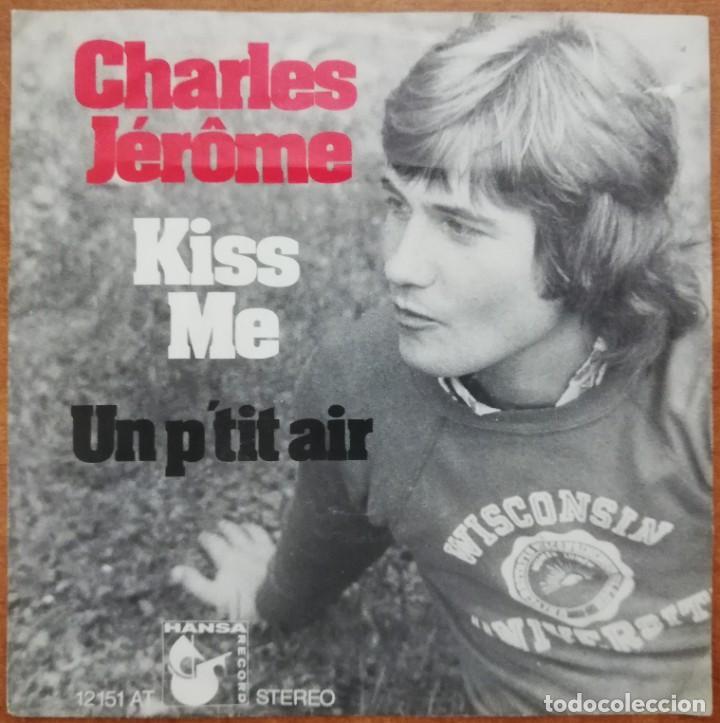 DISCO DE VINILO EP --CHARLES JÉROME--KISS ME (Música - Discos de Vinilo - EPs - Pop - Rock Extranjero de los 70)