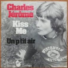Discos de vinil: DISCO DE VINILO EP --CHARLES JÉROME--KISS ME. Lote 204814943