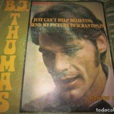 Discos de vinilo: B.J.. THOMAS - I JUST CAN´T HELP BELIEVING SINGLE ORIGINAL ESPAÑOL - DISCOPHON 1970 - MONOAURAL. Lote 204821678