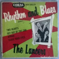 Discos de vinilo: THE LANCERS RHYTHM AND BLUES: TWO HEARTS/ GET OUT OF THE CAR/ AFRAID/ CLOSE YOUR EYES. CORAL US 1955. Lote 204837735