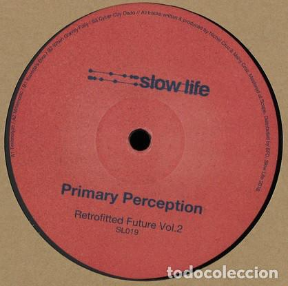 Discos de vinilo: Primary Perception - Retrofitted Future Vol. 2 - 12 [SLOW LIFE, 2018] Minimal Electro Techno - Foto 2 - 204838438