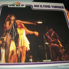 Discos de vinilo: IKE & TINA TURNER ...LP DEL MISMO NOMBRE DE 1976 - EDICION DE PICKUP - GERMANT - MUY BUEN ESTADO. Lote 204843417