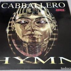 Discos de vinilo: MAXI SINGLE - CABBALLERO - HYMN - CABBALLERO. Lote 204977828