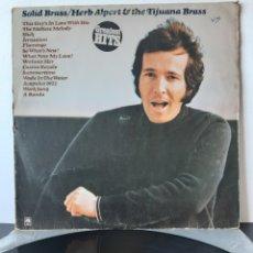 Discos de vinilo: HERB ALPERT& THE TIJUANA BRASS. SOLID BRASS. AM. 1974? SPAIN.. Lote 204981247