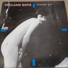 Discos de vinilo: MAXI SINGLE - ITALIAN BOYS - MIDNIGHT GIRL - ITALIAN BOYS. Lote 204983496