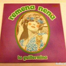 Discos de vinilo: GUILLERMINA MOTTA (REMENA NENA). Lote 204990675
