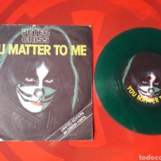 Discos de vinilo: KISS SINGLE VINILO VERDE PETER CRISS YOU MATTER TO ME / HOOKED ON ROCK & ROLL. INGLATERRA 1978. Lote 205044371