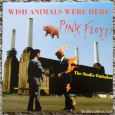 Discos de vinil: PINK FLOYD ‎– WISH ANIMALS WERE HERE - THE STUDIO OUTTAKES -2 LP-. Lote 205048481