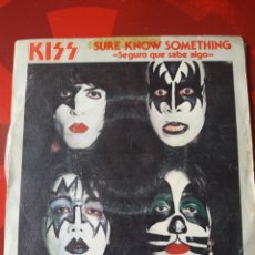 Discos de vinilo: KISS SINGLE VINILO SURE KNOW SOMETHING/DIRTY LIVIN'. ESPAÑA 1979. CASABLANCA. Lote 205050990