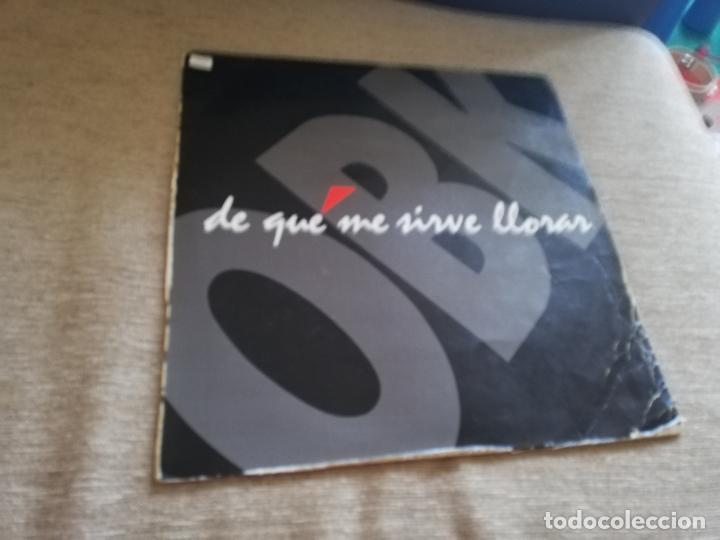 OBK-DE QUE ME SIRVE LLORAR.MAXI (Música - Discos de Vinilo - Maxi Singles - Grupos Españoles de los 90 a la actualidad)