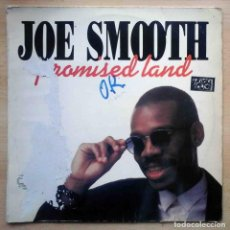 Discos de vinil: JOE SMOOTH - PROMISED LAND - BOY RECORDS 1989.. Lote 205078832