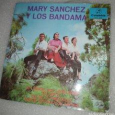 Discos de vinilo: MARY SÁNCHEZ Y LOS BANDAS - AY TEROR, QUÉ LINDO ERES + 3. Lote 205085433
