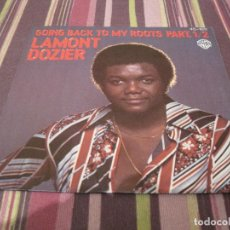 Discos de vinilo: SINGLE LAMONT DOZIER GOING BACK TO MY ROOTS HISPAVOX 45 1011 SPAIN. Lote 205093287