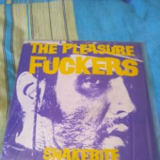 Discos de vinilo: THE PLEASURE FUCKERS SNAKEBITE (KIKE TURMIX) PUNK SINGLE. Lote 205099058