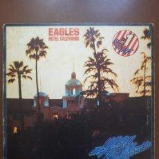 Discos de vinilo: EAGLES - HOTEL CALIFORNIA - GATEFOLD - ASYLUM RECORDS - SPAIN - 1977 - VG+/VG+. Lote 205100087