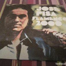 Discos de vinilo: SINGLE JOSE PISA FLAMENCO 2000 HISPAVOX 451504 SPAIN. Lote 205107128