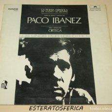 Discos de vinilo: PACO IBAÑEZ-LA POESIA ESPAÑOLA DE AHORA Y SIEMPRE-PORTADA TRIPLE-ORIGINAL ESPAÑOL 1972. Lote 205116578