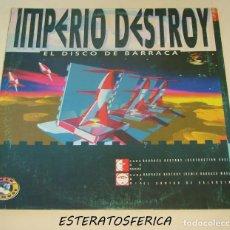 Discos de vinilo: IMPERIO DESTROY - EL DISCO DE BARRACA - POWER HOUSE RECORDS 1993. Lote 293737483