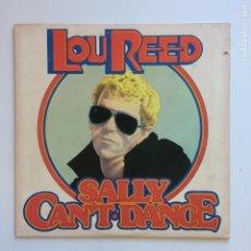 Discos de vinilo: LOU REED – SALLY CAN'T DANCE USA 1974 RCA VICTOR. Lote 205122435